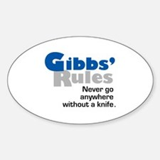 Gibbs' Rules Never Go Anywhere without a Knife Sti