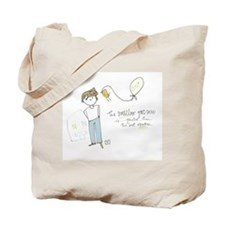 Doesnt Take Much Tote Bag