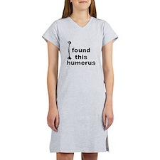 I Found This Humerus Women's Nightshirt