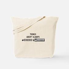 #000000 and #FFFFFF Tote Bag