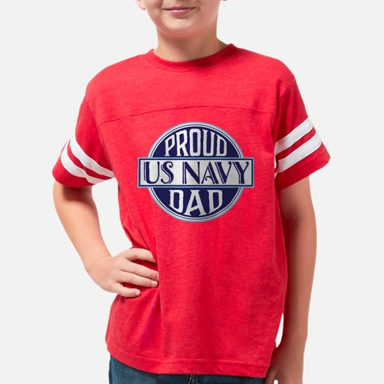 Proud US Navy Dad Youth Football Shirt