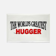 """The World's Greatest Hugger"" Rectangle Magnet"