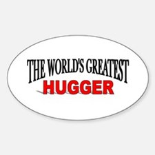 """The World's Greatest Hugger"" Oval Decal"