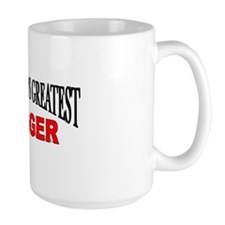 """The World's Greatest Hugger"" Mug"