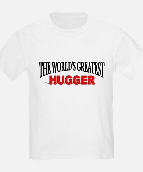 """The World's Greatest Hugger"" Kids T-Shirt"