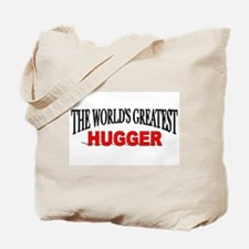 """The World's Greatest Hugger"" Tote Bag"