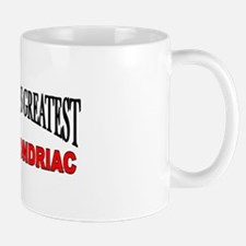 """The World's Greatest Hypochondriac"" Mug"