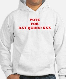 Vote For RAY QUINN! XXX Jumper Hoody