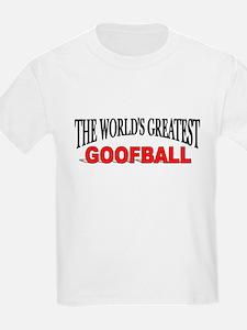 """The World's Greatest Goofball"" Kids T-Shirt"