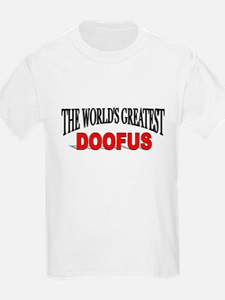 """The World's Greatest Doofus"" Kids T-Shirt"