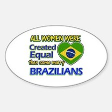 Brazilian husband designs Sticker (Oval)