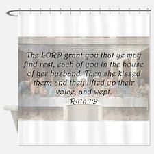 Ruth 1:9 Shower Curtain