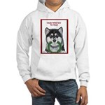 Malamute and sled team Hooded Sweatshirt