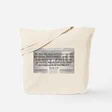Ruth 1:19 Tote Bag