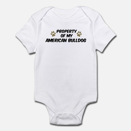 American Bulldog: Property of Infant Bodysuit