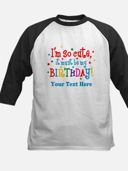So Cute Birthday Personalized Kids Baseball Jersey