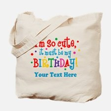 So Cute Birthday Personalized Tote Bag