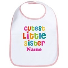 Cutest Little Sister Personalized Bib