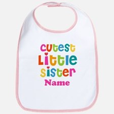Cutest Little Sister Personalized Bib