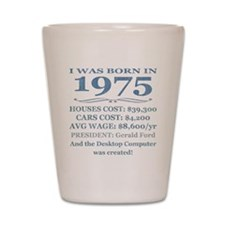 Birthday Facts-1975 Shot Glass