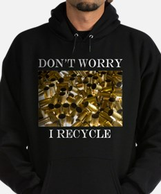 Dont Worry I Recycle Ammon Design Hoodie