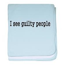 I see guilty people baby blanket
