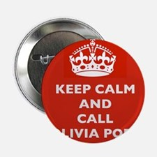 Keep Calm and Call Olivia Pope- Scandal TV Show 2.