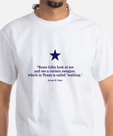 George W quote t-shirt T-Shirt