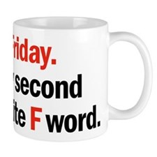 Friday is coming Mugs