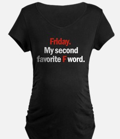 Friday is coming Maternity T-Shirt