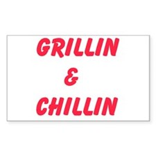 Grillin and Chillin Decal