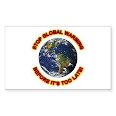 Stop Global Warming Rectangle Decal