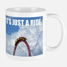 It's Just a Ride Photo   Mug