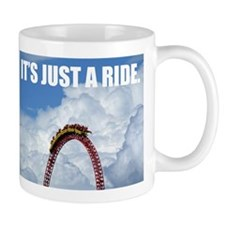 It's Just a Ride Photo | Mug