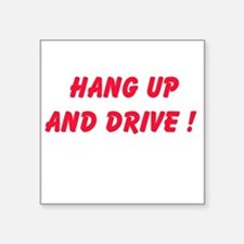 Hang Up and Drive Sticker