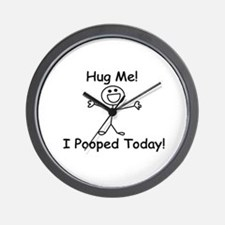 Hug Me! I Pooped Today! Wall Clock