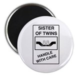 Sister Handle With Care Magnet