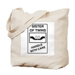 Sister Handle With Care Tote Bag