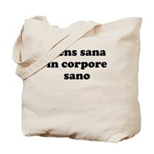 Mens sana in corpore sano Tote Bag