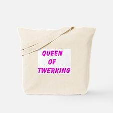 Queen Of Twerking Tote Bag