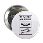 Brother Handle With Care Button