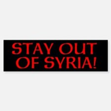 STAY OUT OF SYRIA! Bumper Bumper Sticker