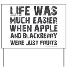 Life was much easier with apple and blackberries Y