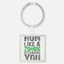 Rul Like A Zombie Is Chasing You Keychains