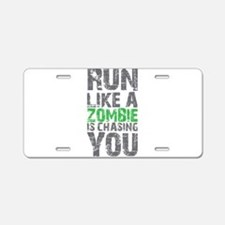Rul Like A Zombie Is Chasing You Aluminum License