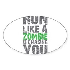 Rul Like A Zombie Is Chasing You Decal