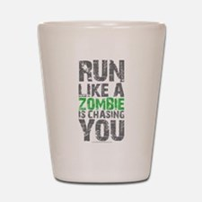 Rul Like A Zombie Is Chasing You Shot Glass