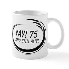 Yay! 75 Alive Mug