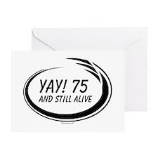 Yay! 75 Alive Greeting Card