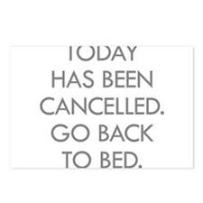 Today Has Been Cancelled. Go Back To Bed. Postcard